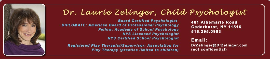 Dr. Laurie Zelinger – Child Psychologist